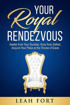 Your Royal Rendezvous, TBD, Leah C Fort