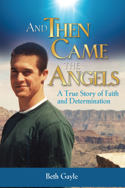 And Then Came the Angels, Beth Gayle