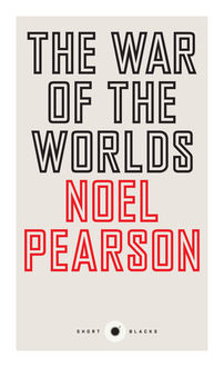 War of the Worlds, Noel Pearson