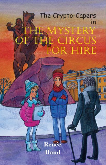 The Crypto-Capers in The Mystery of the Circus for Hire, Renée Hand