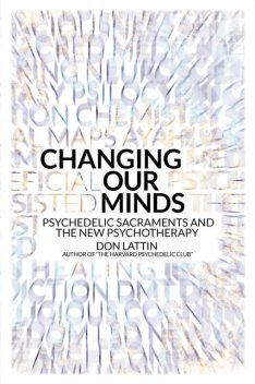 Changing Our Minds, Don Lattin