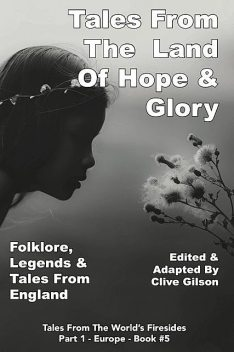 Tales From The Land of Hope & Glory, Clive Gilson