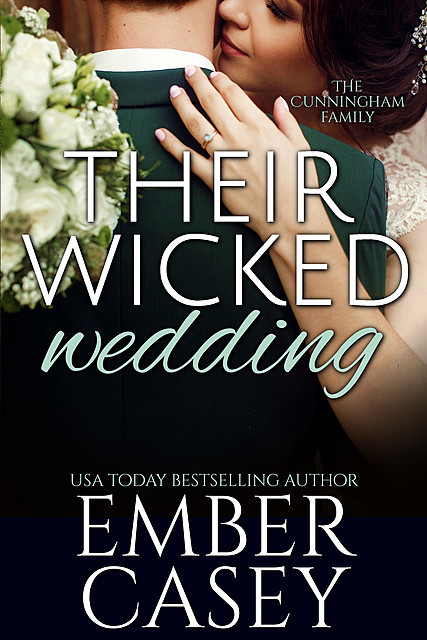 Their Wicked Wedding, Ember Casey