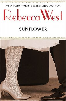 Sunflower, Rebecca West