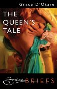 The Queen's Tale, Grace D'Otare