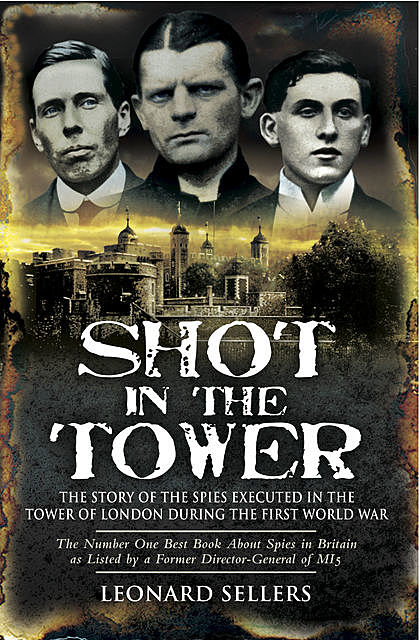 Shot in the Tower, Leonard Sellers