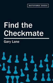 Find the Checkmate, Gary Lane