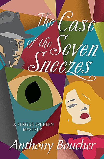 The Case of the Seven Sneezes, Anthony Boucher
