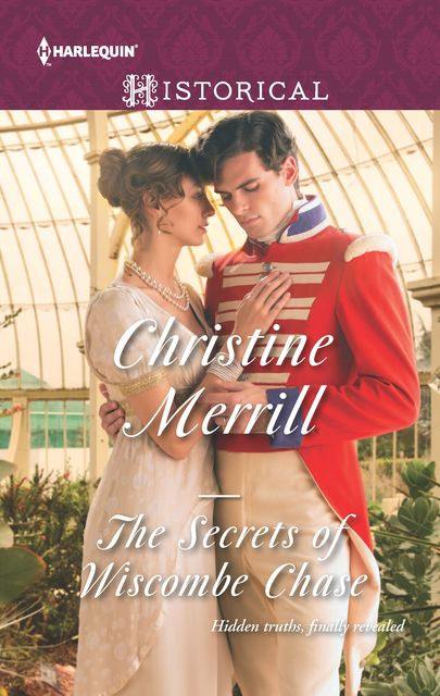The Secrets of Wiscombe Chase, Christine Merrill