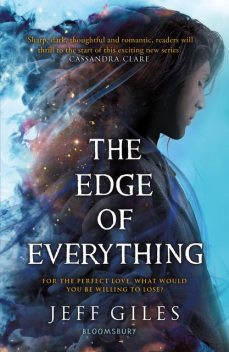 The Edge of Everything, Jeff Giles