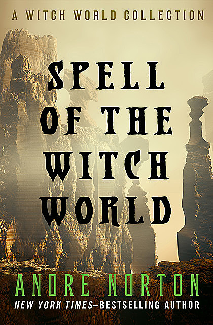 Spell of the Witch World, Andre Norton
