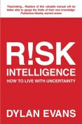 Risk Intelligence, Dylan Evans