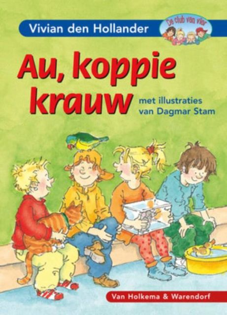 Au, koppie krauw, Hollander Den