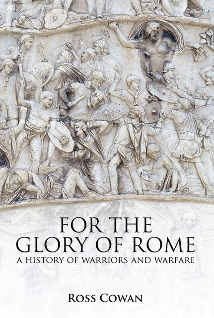 For the Glory of Rome, Ross Cowan
