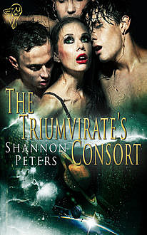 The Triumvirate's Consort, Shannon Peters
