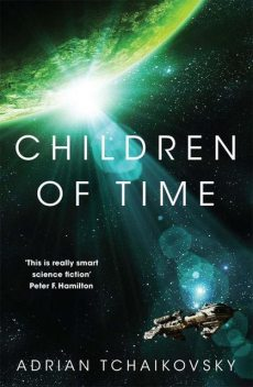 Children of Time, Adrian Tchaikovsky