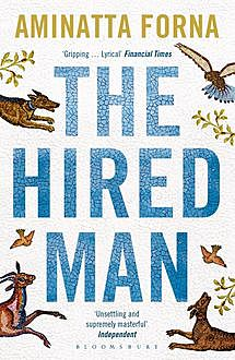 The Hired Man, Aminatta Forna
