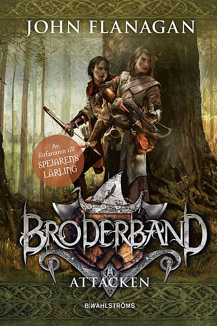 Broderband 8 – Attacken, John Flanagan