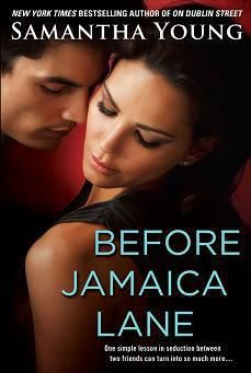 Before Jamaica Lane, Samantha Young
