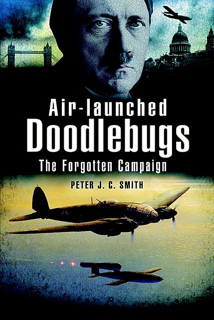 Air-Launched Doodlebugs, Peter Smith