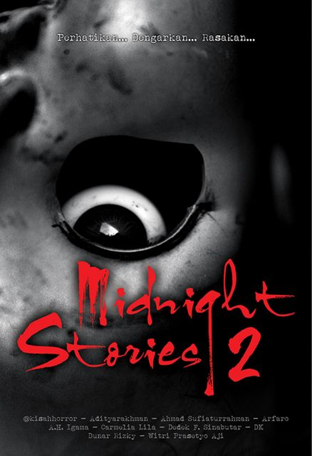 "Midnight Stories 2, Rons ""Onyol"" Imawan, @kisahhorror"