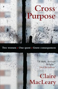 Cross Purpose, Claire MacLeary