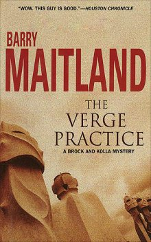 The Verge Practice, Barry Maitland
