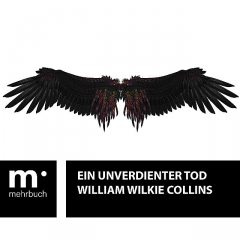 Ein unverdienter Tod, William Wilkie Collins