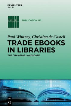 Trade eBooks in Libraries, Christina Castell, Paul Whitney