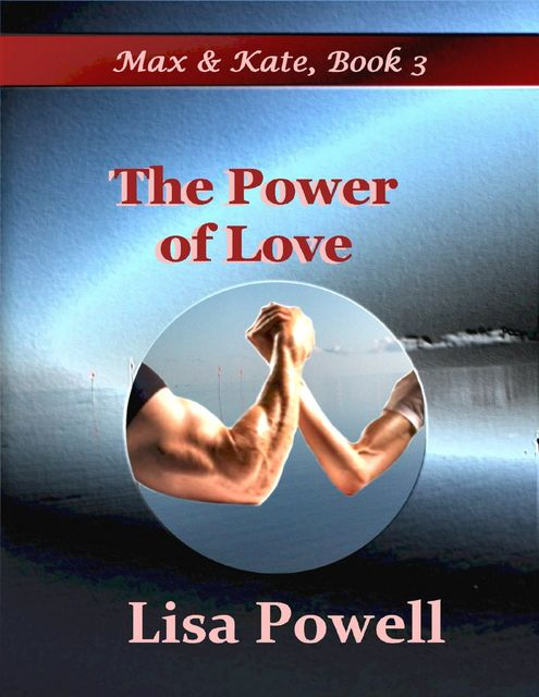 The Power of Love, Lisa Powell
