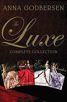 The Luxe Complete Collection, Anna Godbersen