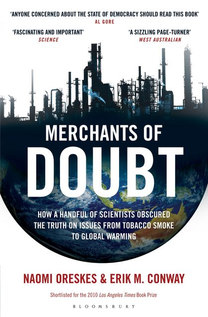 Merchants of Doubt, Naomi Oreskes, Erik M.Conway