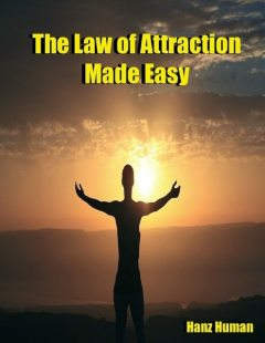 The Law of Attraction Made Easy, Georgette Sun