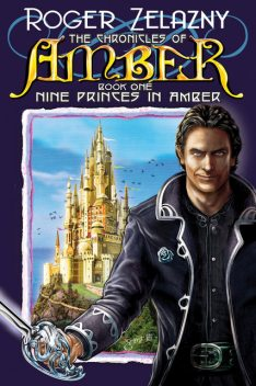 Nine Princes In Amber, Roger Zelazny
