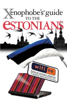 The Xenophobe's Guide to the Estonians, Hilary Bird, Lembit Opik, Ulvi Mustmaa