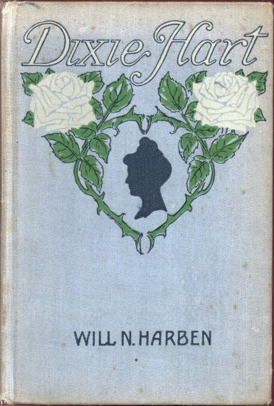 Dixie Hart, Will N.Harben
