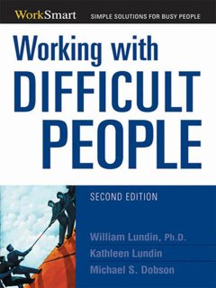 Working with Difficult People, Michael Dobson, William Lundin