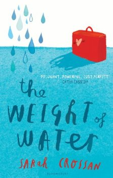 The Weight of Water, Sarah Crossan