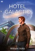 Hotel Galactic, William Voltz