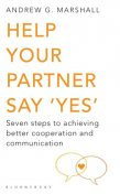 Help Your Partner Say 'Yes', Andrew G Marshall