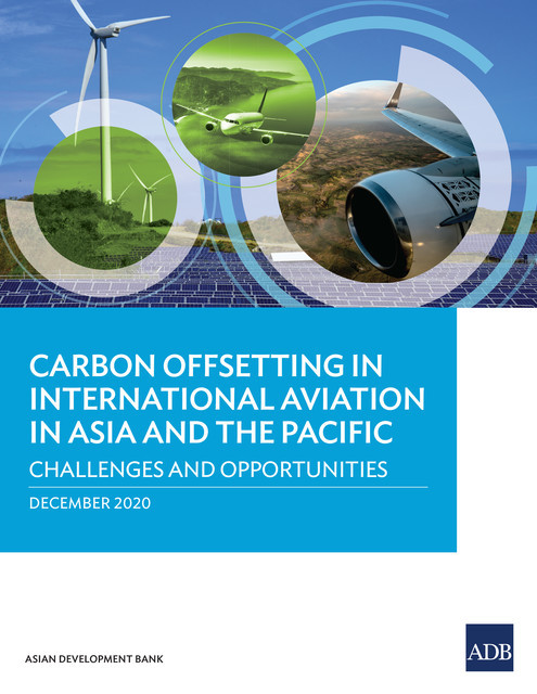 Carbon Offsetting in International Aviation in Asia and the Pacific, Asian Development Bank