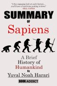 Summary of Sapiens, Book Addict