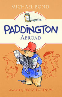 Paddington Abroad, Michael Bond