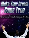 Make Your Dream Come True – Program Your Mind With the Law of Attraction, Lucifer Heart