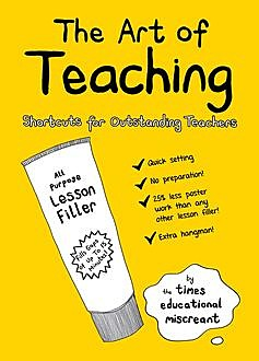 The Art of Teaching, Times Educational Miscreant