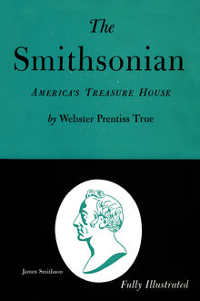 The Smithsonian, Webster Prentiss True