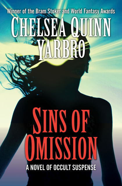 Sins of Omission, Chelsea Q Yarbro