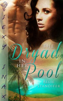 The Dryad in Her Pool, Allie Standifer