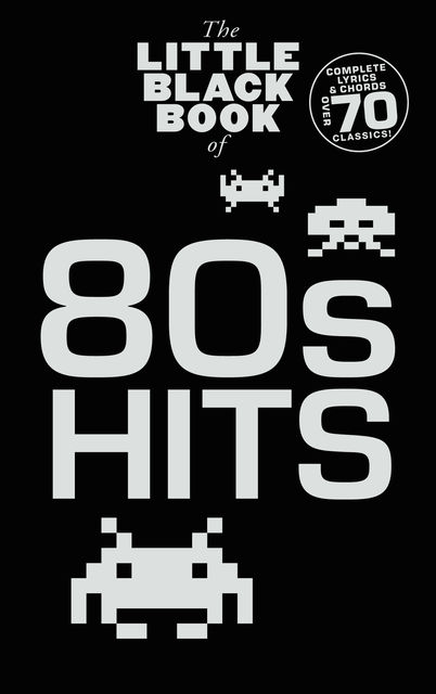 The Little Black Songbook: 80s Hits, Wise Publications