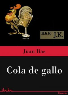 Cola de Gallo, Juan Bas